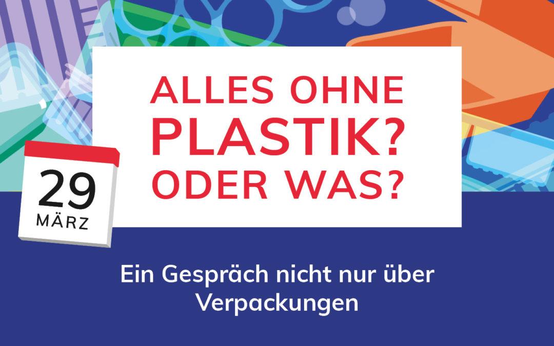 Event: Alles ohne Plastik? Oder was?