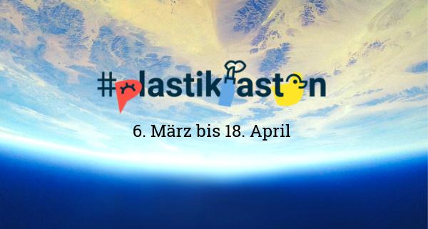 #plastikfasten jetzt! Auch in Deutschland